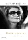 Confidencial: Segredos de Moda, Estilo e Bem-viver