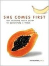 She Comes First: ...
