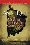 The Vampire Chronicles: Interview with the Vampire, The Vampire Lestat, The Queen of the Damned