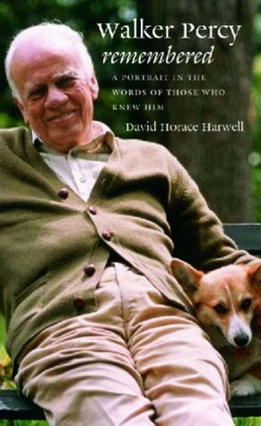 Walker Percy Remembered by David Horace Harwell