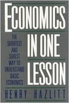 Book cover for Economics in One Lesson: The Shortest and Surest Way to Understand Basic Economics