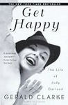 Book cover for Get Happy: The Life of Judy Garland