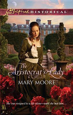 Ebook The Aristocrat's Lady by Mary   Moore PDF!