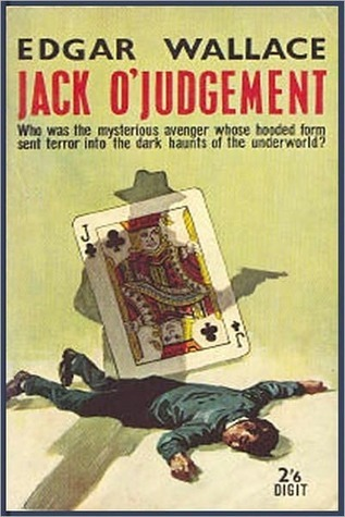 Jack O' Judgement by Edgar Wallace