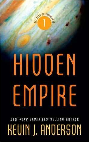 Hidden Empire (The Saga of Seven Suns, #1)