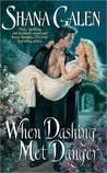 When Dashing Met ...