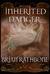 Inherited Danger (The Dawning of Power, #2)