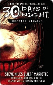 Immortal Remains: 30 Days of Night