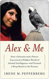 Alex & Me: How a ...