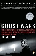 Ghost Wars: The Secret History of the CIA, Afghanistan & Bin Laden from the Soviet Invasion to September 10, 2001 (ePUB)