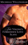 The Viking's Forbidden Love-Slave (MacEgan Brothers, #1.5)