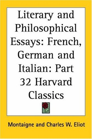 literary and philosophical essays french german and italian by  5533233