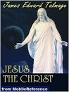 JESUS THE CHRIST [Illustrated]