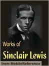 Works of Sinclair Lewis. Main Street, Babbitt, The Innocents,... by Sinclair Lewis
