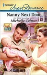 Nanny Next Door by Michelle Celmer