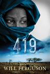 419 by Will Ferguson