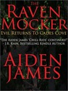 The Raven Mocker by Aiden James