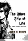 The Other Side of Life (Cyberpunk Elven Trilogy, #1)
