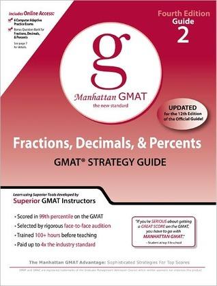 Fractions, Decimals, & Percents GMAT Preparation Guide, 4th Edition