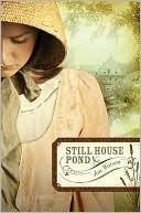 Still House Pond by Jan Watson