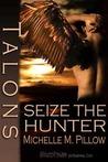 Seize the Hunter