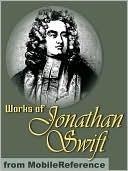 Works of Jonathan Swift by Jonathan Swift