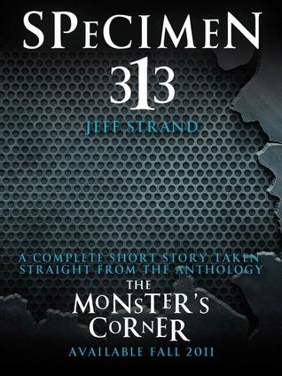 Book Cover Specimen 313 by Jeff Strand