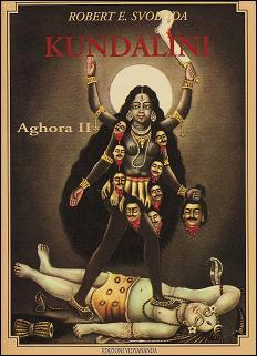 Kundalini. Aghora II  por Robert E. Svoboda, Edizioni Vidyananda