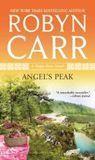 Angel's Peak by Robyn Carr