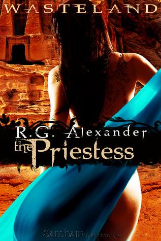 The Priestess by R.G. Alexander