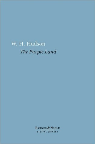 The Purple Land By Wh Hudson