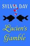 Lucien's Gamble: A Novella From Bad Boys Ahoy!