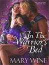 In The Warrior's Bed (McJames, #2)