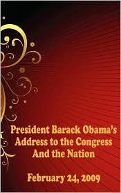 President Barack Obama's Address to the Congress and the Nation - February 24, 2009