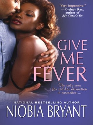 Give Me Fever by Niobia Bryant