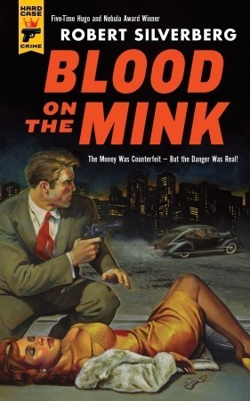 Blood on the Mink (Hard Case Crime #106)