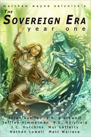 The Sovereign Era: Year One (The Sovereign Era, #3)