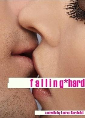 Falling Hard by Lauren Barnholdt