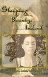 Sleeping Beauty, Indeed & Other Lesbian Fairytales by JoSelle Vanderhooft