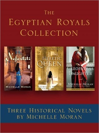 The Egyptian Royals Collection: Three Historical Novels