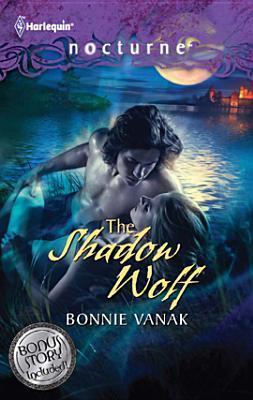 The Shadow Wolf by Bonnie Vanak