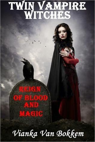 Twin Vampire Witches by Vianka Van Bokkem