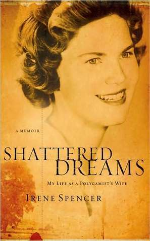 shattered-dreams-my-life-as-a-polygamist-s-wife