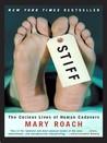 Stiff: The Curiou...