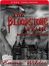 The Bloodstone Affair by Emma Wildes