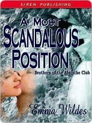 A Most Scandalous Position (Brothers of the Absinthe Club, #5)