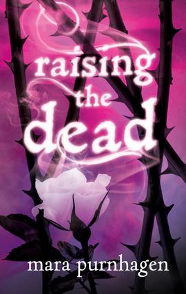 Raising the Dead by Mara Purnhagen