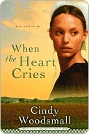 When the Heart Cries(Sisters of the Quilt 1)