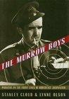 The Murrow Boys: ...