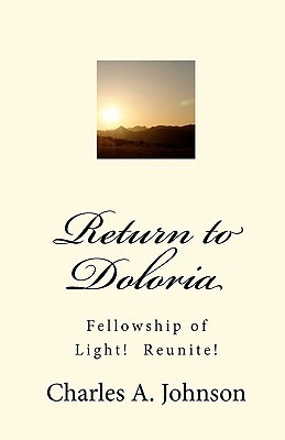 Princess Luanne and Wizard Heatheria: Return to Doloria, The Complete Trilogy